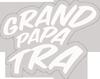 GRAND PAPA TRA